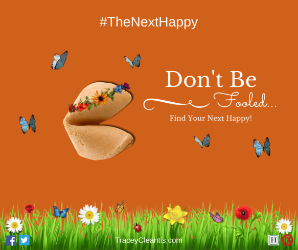 Don't Be Fooled... Find Your Next Happy!